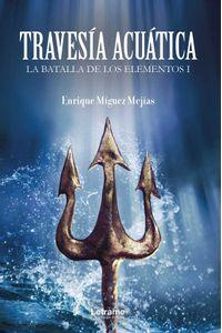 bw-travesiacutea-acuaacutetica-letrame-grupo-editorial-9788413862491