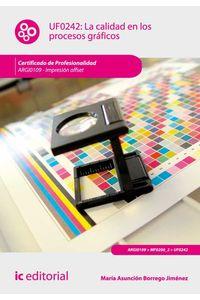 bw-la-calidad-en-los-procesos-graacuteficos-argi0109-ic-editorial-9788415730323