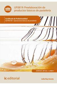 bw-preelaboracioacuten-de-productos-baacutesicos-de-pasteleriacutea-hotr0109-ic-editorial-9788416109074