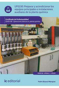 bw-preparar-y-acondicionar-los-equipos-principales-e-instalaciones-auxiliares-de-la-planta-quiacutemica-quie0108-ic-editorial-9788416207091