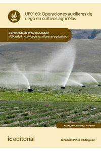 bw-operaciones-auxiliares-de-riego-en-cultivos-agriacutecolas-agax0208-ic-editorial-9788416207497