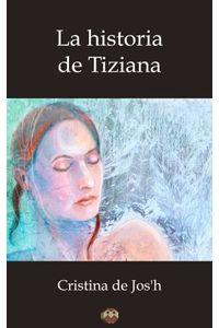 bw-la-historia-de-tiziana-editorial-amarante-9788416214716