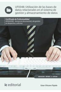 bw-utilizacioacuten-de-las-bases-de-datos-relacionales-en-el-sistema-de-gestioacuten-y-almacenamiento-de-datos-adgg0308-ic-editorial-9788416351817