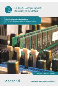 bw-computadores-para-bases-de-datos-ifct0310-ic-editorial-9788416433353