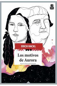 bw-los-motivos-de-aurora-hoja-de-lata-editorial-9788416537754