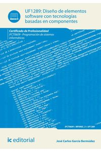 bw-disentildeo-de-elementos-software-con-tecnologiacuteas-basadas-en-componentes-ifct0609-ic-editorial-9788416629015