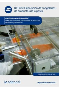 bw-elaboracioacuten-de-congelados-de-productos-de-la-pesca-inaj0109-ic-editorial-9788417026349