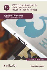 bw-especificaciones-de-calidad-en-impresioacuten-encuadernacioacuten-y-acabados-argn0109-ic-editorial-9788417224981