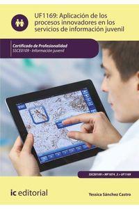 bw-aplicacioacuten-de-los-procesos-innovadores-en-los-servicios-de-informacioacuten-juvenil-ssce0109-ic-editorial-9788417343156
