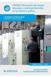 bw-prevencioacuten-de-riesgos-laborales-y-medioambientales-en-la-industria-graacutefica-argi0209-ic-editorial-9788483648452