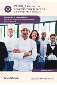bw-gestioacuten-de-departamentos-de-servicio-de-alimentos-y-bebidas-hotr0409-ic-editorial-9788491983170