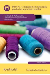 bw-iniciacioacuten-en-materiales-productos-y-procesos-textiles-tcpf0309-ic-editorial-9788491984658