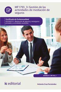 bw-gestioacuten-de-las-actividades-de-mediacioacuten-de-seguros-adgn0210-ic-editorial-9788491986119