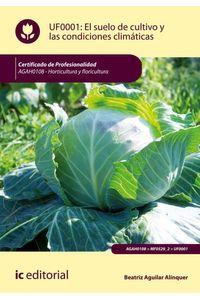 bw-el-suelo-de-cultivo-y-las-condiciones-climaacuteticas-agah0108-ic-editorial-9788491987758