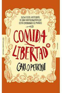 bw-comida-y-libertad-editorial-diente-de-len-9788494913563
