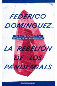 bw-la-rebelioacuten-de-los-pandemials-editores-argentinos-9789874788207
