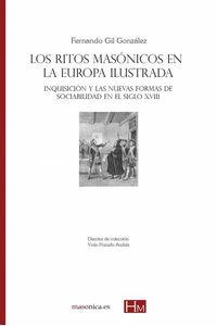 bm-los-ritos-masonicos-en-la-europa-ilustrada-inquisicion-y-las-nuevas-formas-entreacacias-9788417732202