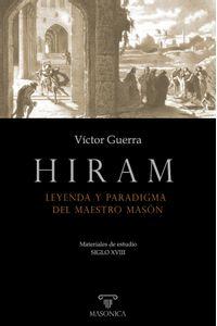 bm-hiram-leyenda-y-paradigma-del-maestro-mason-entreacacias-9788418379666