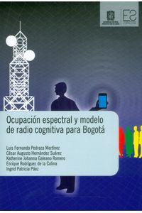 ocupacion-espectral-y-modelo-de-radio-cognitiva-para-bogota-9789588897882-dist
