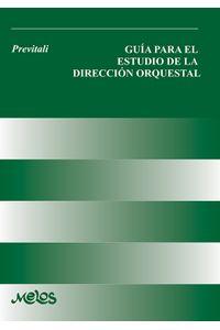 bm-ba12753-guia-para-el-estudio-de-la-direccion-orquestal-melos-ediciones-musicales-9789876114363
