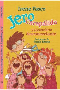 jero-carapalida-y-el-concierto-desconcertante-9789585904040-rhmc