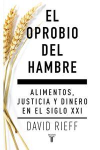 el-oprobio-del-hambre-9788430617579-rhmc