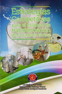 estrategias-competitivas-para-el-eslabon-de-transformacion-de-la-cadena-lactea-9789585841031-cesm