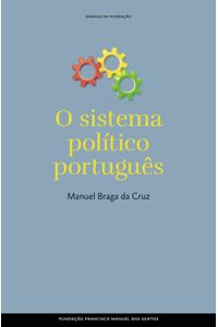 lib-o-sistema-politico-portugues-fundao-francisco-manuel-dos-santos-9789898863164