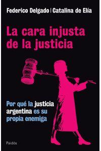 lib-la-cara-injusta-de-la-justicia-grupo-planeta-9789501295719
