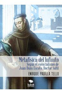 lib-metafisica-del-infinito-segun-el-esencialismo-de-juan-duns-escoto-doctor-sutil-bubok-publishing-9788468508320
