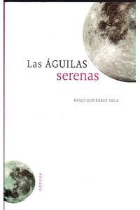 Las-aguilas-serenas-9786074954449-dipo