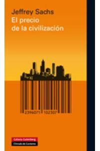 lib-el-precio-de-la-civilizacion-galaxia-gutenberg-9788415472247