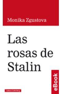 lib-las-rosas-de-stalin-galaxia-gutenberg-9788416495801