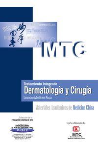 lib-tratamiento-integrado-dermatologia-y-cirugia-otros-editores-9788461581177