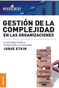 lib-gestion-de-la-complejidad-en-las-organizaciones-granica-9789506418229