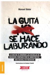lib-guita-se-hace-laburando-la-granica-9789874525413
