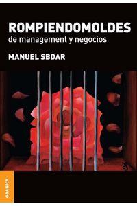 lib-rompiendomoldes-de-management-y-negocios-granica-9789506416959
