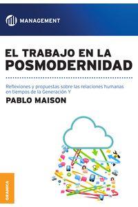 lib-trabajo-en-la-posmodernidad-el-granica-9789506417703