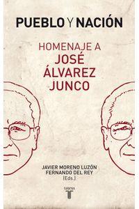 lib-pueblo-y-nacion-homenaje-a-jose-alvarez-junco-penguin-random-house-9788430607426