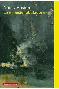lib-la-especie-fabuladora-galaxia-gutenberg-9788416734863