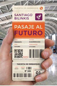 lib-pasaje-al-futuro-penguin-random-house-9789500750219