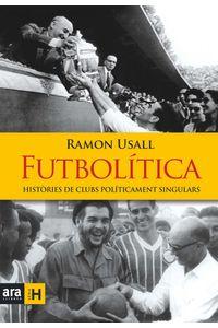 lib-futbolitica-ara-llibres-9788416915156
