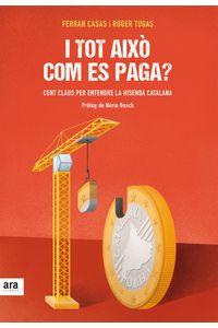 lib-i-tot-aixo-com-es-paga-ara-llibres-9788416915088