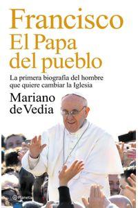 lib-francisco-el-papa-del-pueblo-grupo-planeta-9789504934158