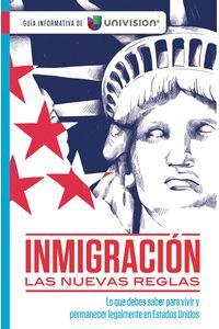 lib-inmigracion-las-nuevas-reglas-guia-de-univision-penguin-random-house-9781945540653