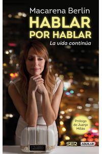 lib-hablar-por-hablar-la-vida-continua-penguin-random-house-9788403014190