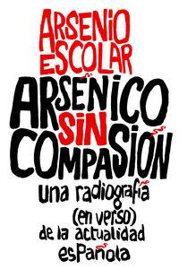 lib-arsenico-sin-compasion-grupo-planeta-9788499423593