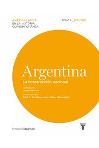 lib-argentina-la-construccion-nacional-tomo-ii-18301880-penguin-random-house-9788430616244