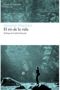 lib-el-rio-de-la-vida-libros-del-asteroide-9788415625698