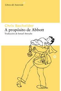 lib-a-proposito-de-abbott-libros-del-asteroide-9788415625209